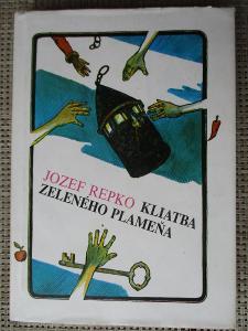 Repko Jozef - Kljatba zeleného plameňa (1. vydání)
