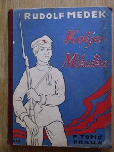 Medek Rudold - Kolja Mikulka (1932)