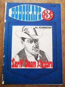 DODOKAPS - Al Jourmont - Šerif Dean Aston