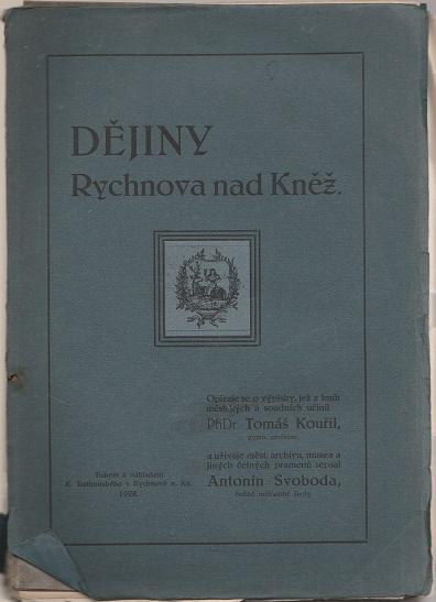 Dějiny Rychnova nad Kněž. - Kouřil