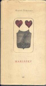 KAREL ŠIKTANC - MARIÁŠKY