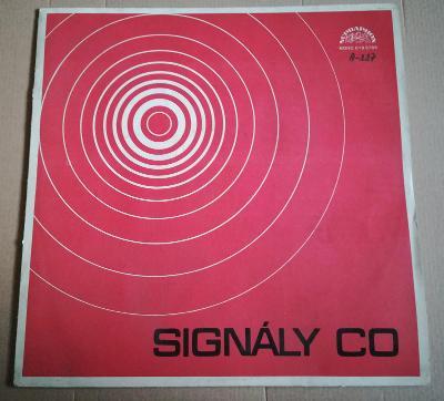 LP SIGNÁLY CO/ NM,TOP STAV, 1978