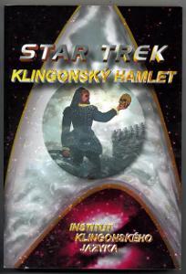Star Trek - Klingonský Hamlet