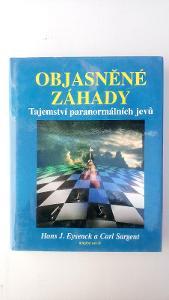 OBJASNĚNÉ ZÁHADY - Eysenck, Sargent - Tajemství paranormálních jevů