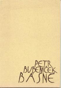 Petr Bubeníček - Básně