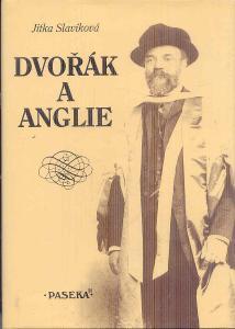 JITKA SLAVÍKOVÁ - DVOŘÁK A ANGLIE