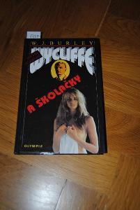 Wycliffe a Školačky, autor W. J. Burley AKCE !!!