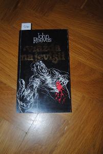 Vražda na Jevišti, autor John Reeves AKCE !!!