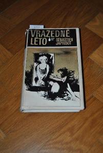 Vražedné léto, autor Sébastien Japrisot AKCE !!!