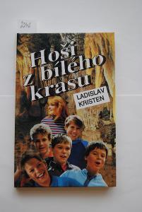 Hoši z bílého krasu, autor Ladislav Kristen