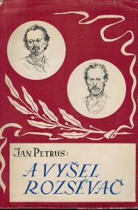 Jan Petrus: A vyšel rozsévač, 1948