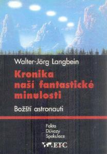 W.J.LANGBEIN - KRONIKA NAŠÍ FANTASTICKÉ  MINULOSTI