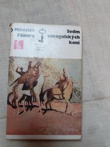 Sedm mongolských koní-Miroslav Fábera